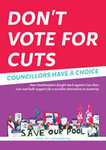 Don't Vote for Cuts - Councillors Have a Choice