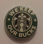 We Keep Our Bucks badge