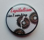 Capitalism Isn't Working badge