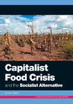The Capitalist Food Crisis and the Socialist Alternative
