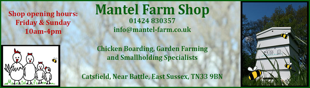 Mantel Farm Shop, East Sussex - Beekeeping Courses, Animal Boarding, Chickens For Sale, Beekeeping Equipment