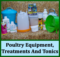 Poultry Equipment, Treatments And Tonics